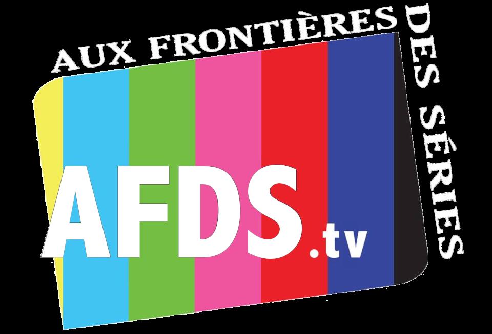AFDS.tv - Aux Frontières Des Séries